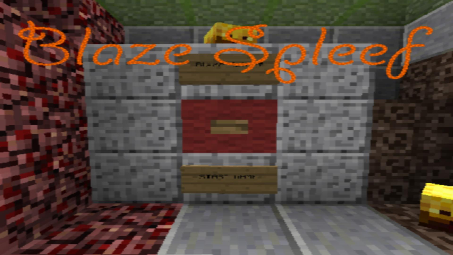 Blaze Spleef