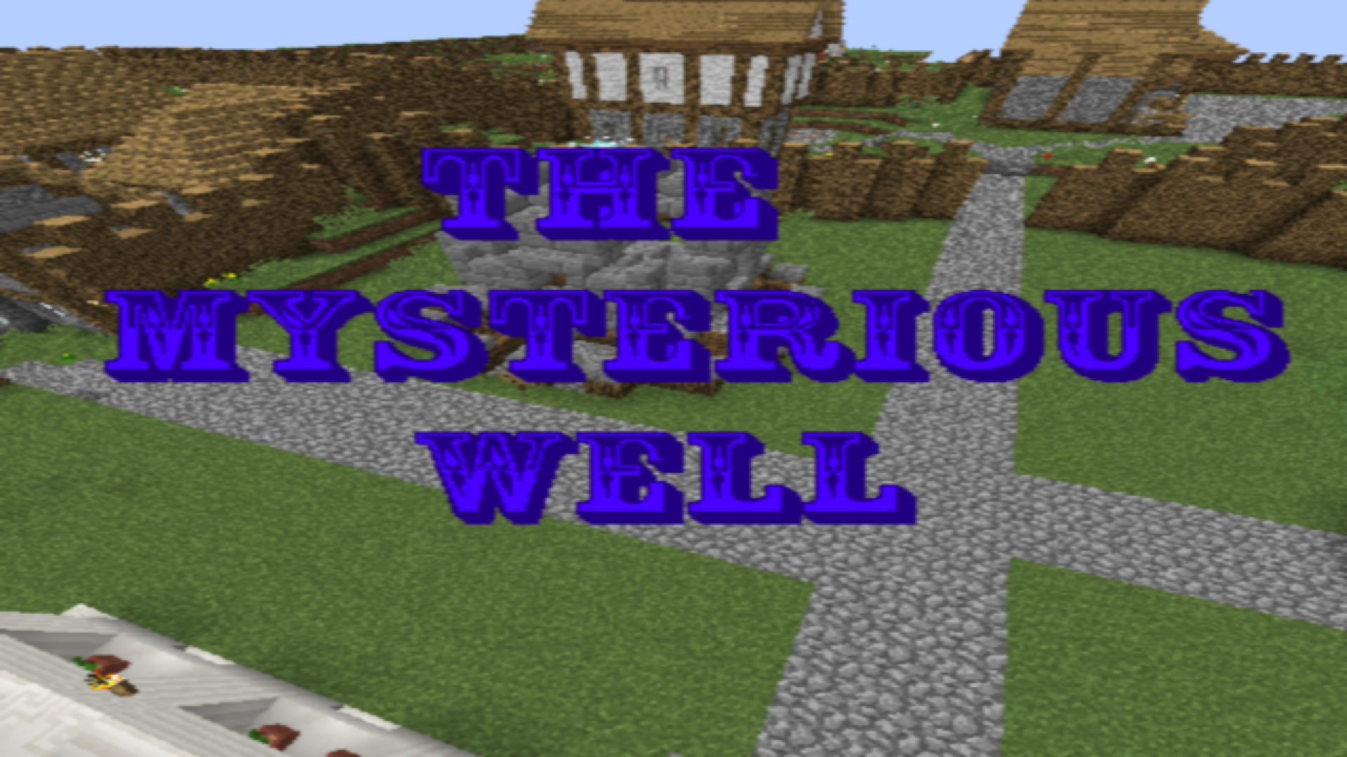 The Mysterious Well